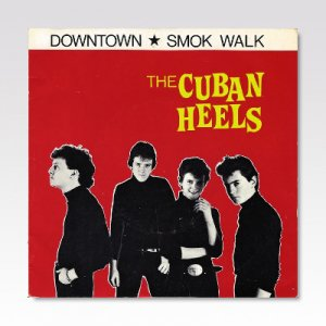 CUBAN HEELS / Downtown / 7
