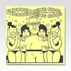 VA / Through Being Cool - A Tribute To Devo / 7