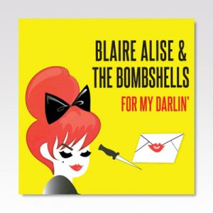 BLAIRE ALISE / For My Darlin' / CD
