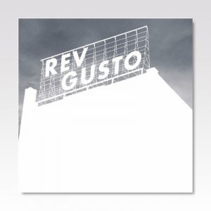 REV GUSTO / Still There / 7
