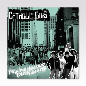 CATHOLIC BOYS / Psychic Voodoo Mind Control / LP