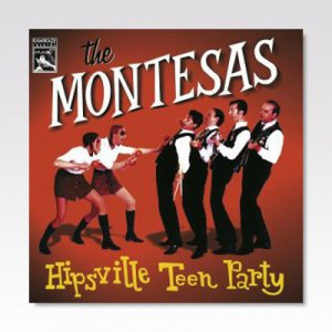 MONTESAS / HIPSVILLE TEEN PARTY / CD