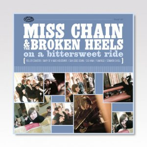 MISS CHAIN & THE BROKEN HEELS / ON A BITTERSWEET RIDE / LP