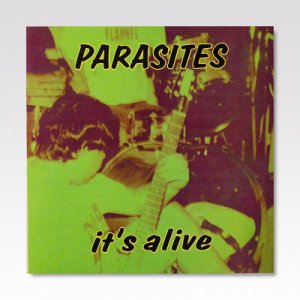 PARASITES / IT'S ALIVE / LP