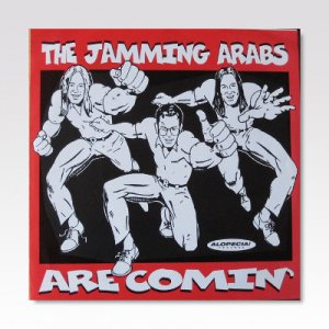 JAMMING ARABS / The Jamming Arabs Are Comin' / 7