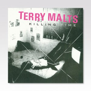 TERRY MALTS / Killing Time / LP