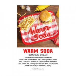 WARM SODA / SYMBOLIC DREAM / TAPE