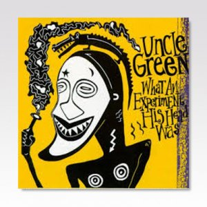 UNCLE GREEN / What An Experiment His Head Was / LP