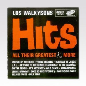 LOS WALKYSONS / Hits, All Their Greatest & More / LP