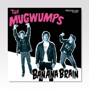 MUGWUMPS / BANANA BRAIN / LP