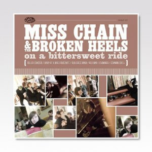 MISS CHAIN & THE BROKEN HEELS /ON A BITTERSWEET RIDE / CD