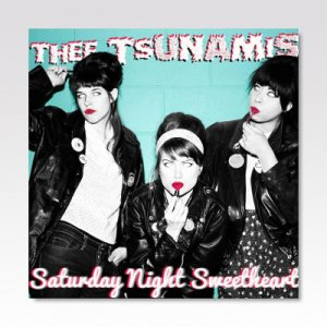 TSUNAMIS / Saturday Night Sweetheart / LP