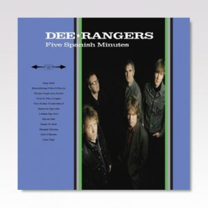 DEE RANGERS / FIVE SPANISH MINUTES / LP