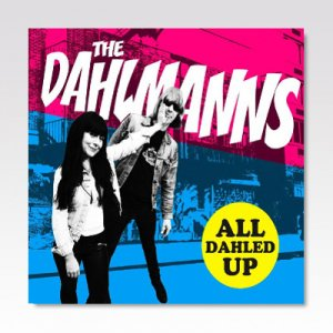 DAHLMANNS / ALL DAHLED UP! / LP
