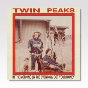 TWIN PEAKS / IN THE MORNING / 7