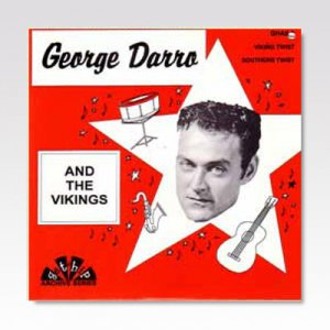 GEORGE DARRO AND THE VIKINGS / VIKING TWIST / 7