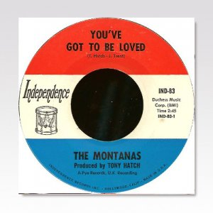 MONTANAS / You've Got To Be Loved / 7