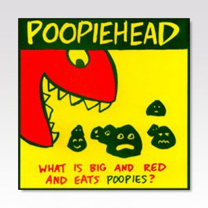 POOPIEHEAD / BIG RED POOPIE / 7