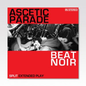 Beat Noir:Ascetic Parade / Split / 7