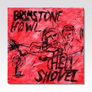 BRIMSTON HOWL:HELL SHOVEL / SPLIT / 7