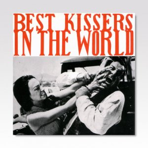BEST KISSERS IN THE WORLD / TAKE ME HOME / 7