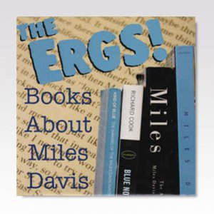 ERGS/ BOOKS ABOUT MILES DAVIS/ 7