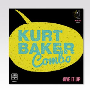 KURT BAKER COMBO / GIVE IT UP / 7