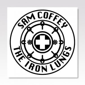 Sam Coffey and the Iron Lungs / All To Myself / 7