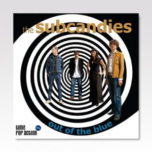 SUBCANDIES / OUT OF THE BLUE / LP
