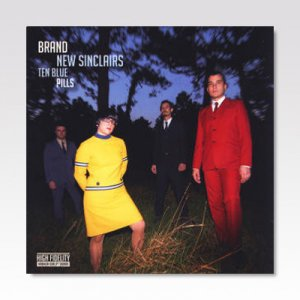 BRAND NEW SINCLAIRS / Ten blue pills / LP