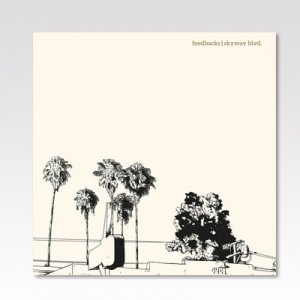 FEEDBACKS / skyway blvd. / LP [USED]