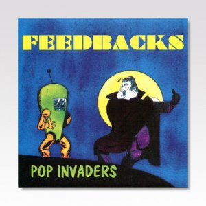 FEEDBACKS / POP INVADERS / 7