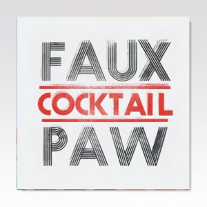 FAUX PAW / Cocktail / LP