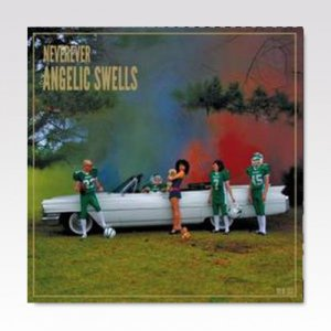 NEVEREVER / ANGELIC SWELLS / LP [USED]