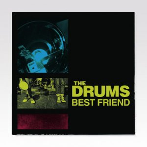 Drums / Best Friend / 7