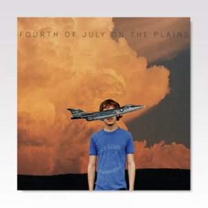 Fourth Of July / On The Plains by Fourth Of July/ LP