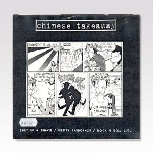 CHINESE TAKEAWAY / Shut Up & Behave / 7