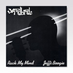 Yardbirds ‎/ Rack My Mind  / 7