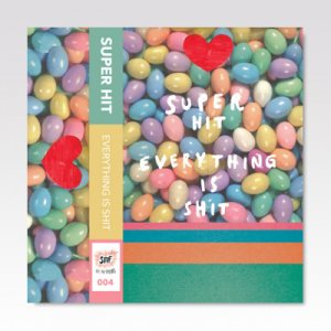 Super Hit ‎/ Everything Is Shit / CASSETTE TAPE