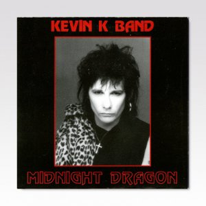 Kevin K Band ‎/ Midnight Dragon/ 7