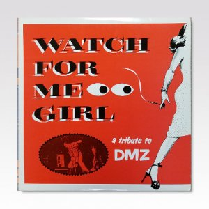 VA / Watch For Me Girl - A Tribute To DMZ / 10