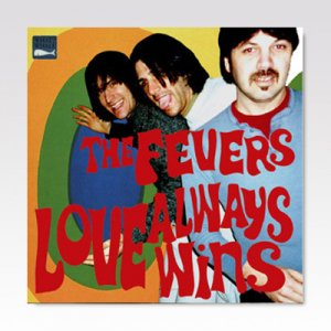 FEVERS / LOVE ALWAYS WINS / LP [USED]
