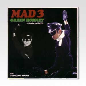 Mad 3 / Tribute To Kato / 7