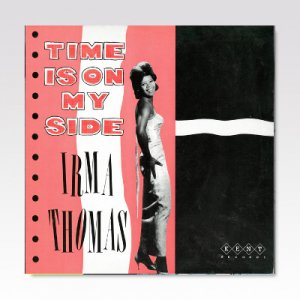 Irma Thomas ‎/ Time Is On My Side/ LP [USED]