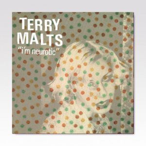 Terry Malts ‎/ I'm Neurotic / 7