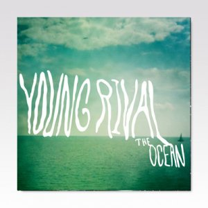 Young Rival / The Ocean / 7