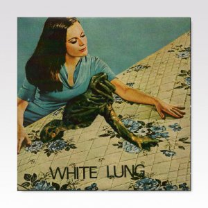 White Lung / ST / 7