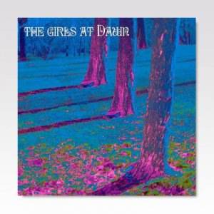 Girls At Dawn ‎/ Never Enough / 7