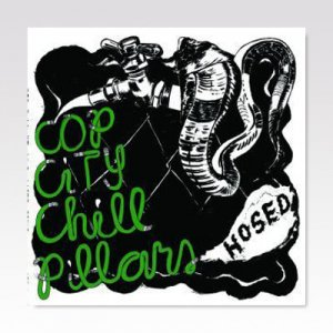 Cop City/Chill Pillars ‎/ Hosed/ LP [USED]