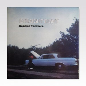 STRAIGHT EIGHT / NO NOISE FROM HERE / LP [USED]